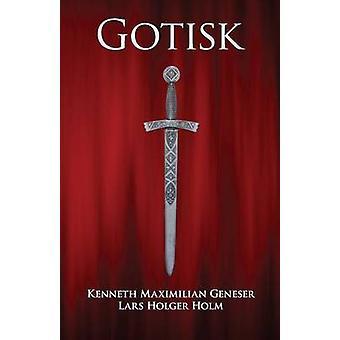 Gotisk by Holm & Lars Holger