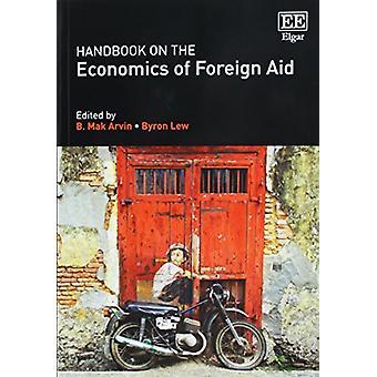 Handboek over de economie van buitenlandse hulp door B. Mak Arvin - 9781783474