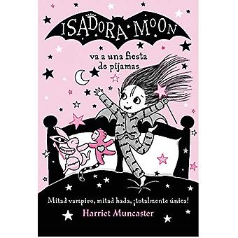 Isadora Moon va a una fiesta de pijamas by Harriet Muncaster - 978842