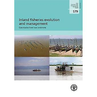 Inland Fisheries Evolution and Management - Case Studies from Four Con