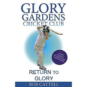 Return to Glory by Bob Cattell