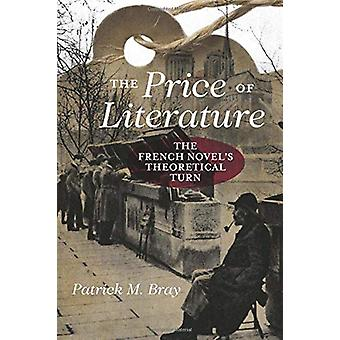 The Price of Literature - The French Novel's Theoretical Turn by Patri