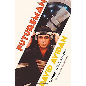 Futureman by David Avidan - 9781944700140 Book