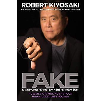 Fake by Robert T. Kiyosaki - 9781612681092 Book