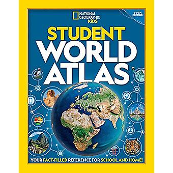 National Geographic Student World Atlas (Atlas) by National Geographi