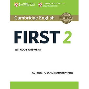 Cambridge Engels eerste 2 studenten boek zonder antwoorden door Cambridge Engels Language Assessment