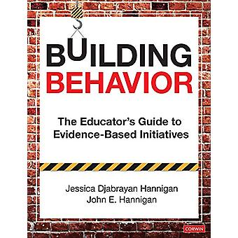 Gebäudeverhalten - The Educator's Guide to Evidence-Based Initiatives