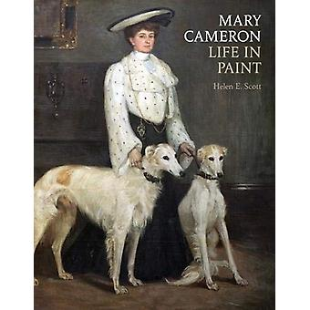 Mary Cameron - Life in Paint by Helen E. Scott - 9781911408499 Book