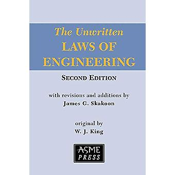 The Unwritten Laws of Engineering by W. J. King - 9780791861967 Book