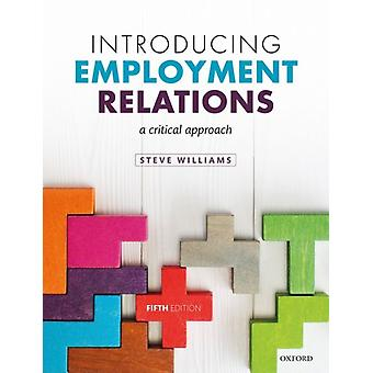 Introducing Employment Relations by Steve Williams