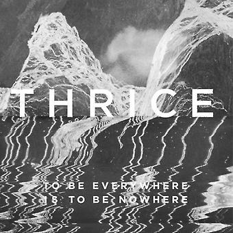 Kolme kertaa - To Be Everywhere Is to Be Nowhere [CD] Usa:n tuonti