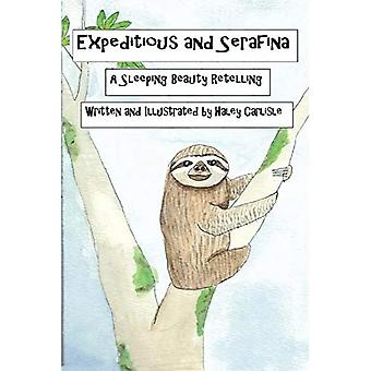 Expeditious and Serafina: A� Sleeping Beauty Retelling