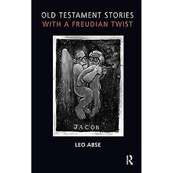 Old Testament Stories with a Freudian Twist