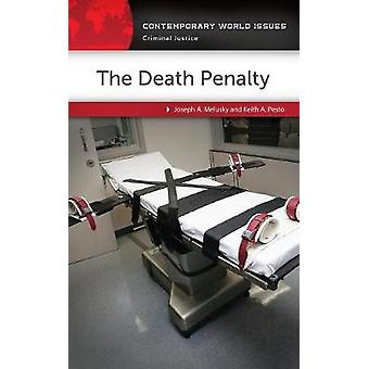 The Death Penalty - A Reference Handbook by Joseph A. Melusky - 978144