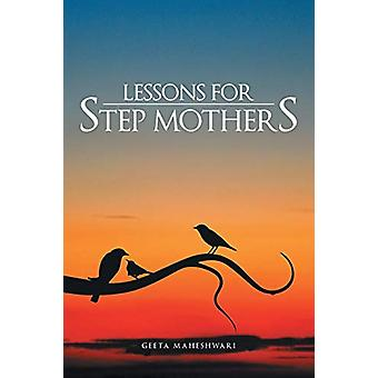 Lessons for Step Mothers by Geeta Maheshwari - 9781482812398 Book