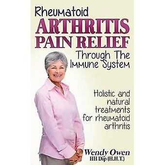 Rheumatoid Arthritis Pain Relief - Treatment of rheumatoid arthritis t