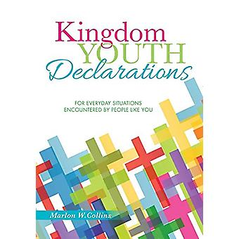 Kingdom Youth Declarations by Marlon W Collins - 9781498490269 Book