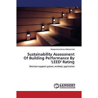 Sustainability Assessment of Building Performance by 'Leed' Rating by