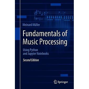 Fundamentals of Music Processing by Meinard Muller