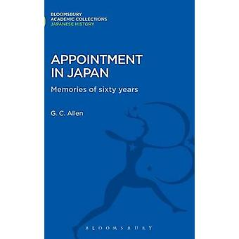 Appointment in Japan Memories of Sixty Years by Allen & George Cyril