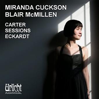 Cuckson/McMillen - Carter Sessions Eckardt [CD] USA import
