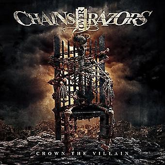 Chains Over Razors - Crown the Villain [CD] USA import