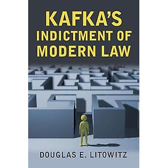 Kafkas anklage mod moderne lov af Douglas E Litowitz - 978070062473