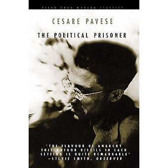 The Political Prisoner (New edition) by Cesare Pavese - W.J. Strachan