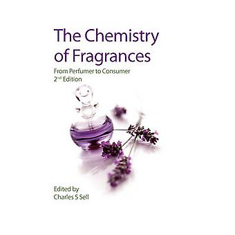 The Chemistry of Fragrances - From Perfumer to Consumer (2nd Revised e