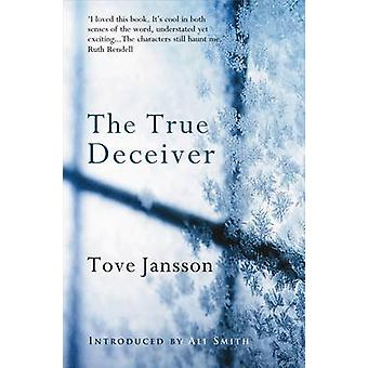 The True Deceiver by Tove Jansson - Ali Smith - Thomas Teal - 9780954