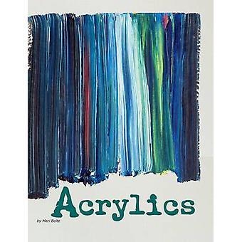 Acrylfarben von Mari Bolte - D. C. Ice - Robert A. Williams - 97814062797