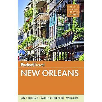 Fodor's New Orleans von Fodor's New Orleans - 9781640970366 Buch