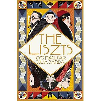 The Liszts by Kyo Maclear - 9781783445714 Book