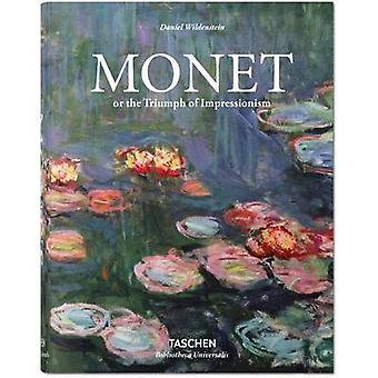Monet or the Triumph of Impressionism by Daniel Wildenstein - 9783836