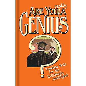 Är du ett geni? -Tidlös tester för den irriterande Intelli