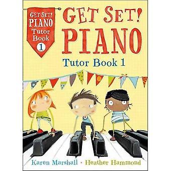 Stelt u krijgen! Piano Tutor boek 1