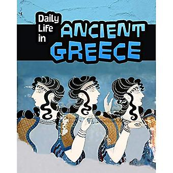 Daily Life in Ancient Greece (Daily Life in Ancient Civilizations)