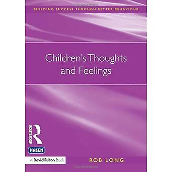 Children's Thoughts and Feelings (Building Success Through Better Behaviour) (Building Success Through Better Behaviour)