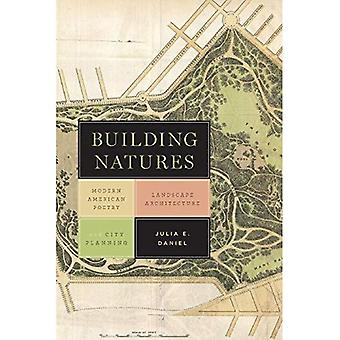 Gebäude-Natur: Modern American Poetry, Landschaftsarchitektur und Stadtplanung (unter dem Zeichen der Natur)