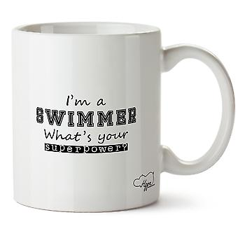 Hippowarehouse I'm A Swimmer What's  Your Superpower? Printed Mug Cup Ceramic 10oz