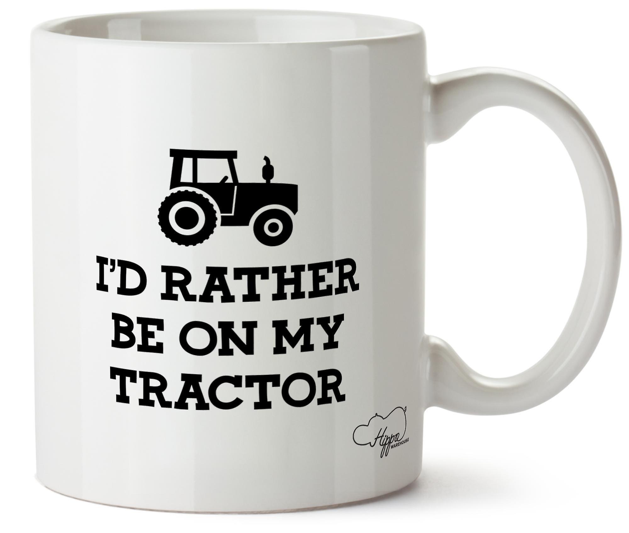 Hippowarehouse, что я бы предпочел быть на моем Трактор фермер напечатаны Кубка керамическая кружка 10 oz