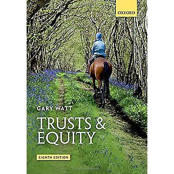 Trusts & Equity by Gary Watt - 9780198804697 Book