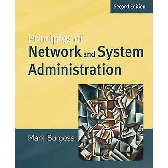 Principles of Network and System Administration by Burgess & Mark