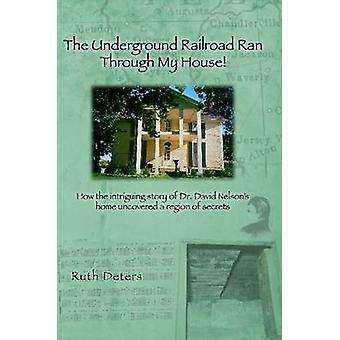 Die Underground Railroad Ran durch mein Haus von schreckt & Ruth