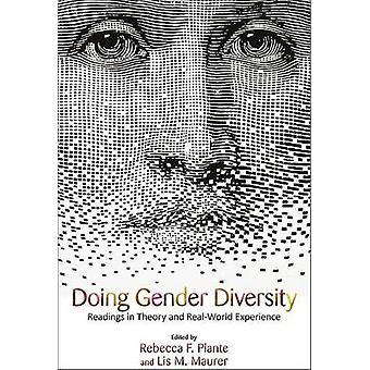 Doing Gender Diversity by Lis M. Maurer