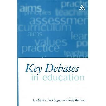 Key Debates in Education by Davies & Ian