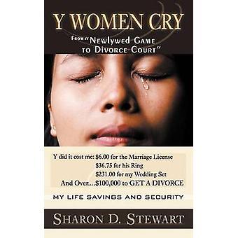 Y kobiety płaczą zapewnianie wsparcia... Zmienia życie przez Stewart & Sharon D.
