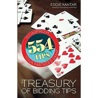 Treasury of Bidding Tips 554 Tips to Improve Your Partners Game Revised Updated by Kantar & Eddie