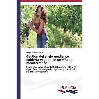 Gestin del suelo zwaartelijn cubierta plantaardige nl VN viedo mediterrneo door Ibez Pascual Sergio