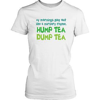 Min morgen spille ut som en barnerim Hump te Dump te damer T skjorte